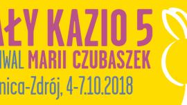 Cały Kazio V - Festiwal Marii Czubaszek Kliknięcie w obrazek spowoduje wyświetlenie jego powiększenia